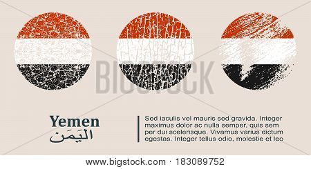 Yemen flag design concept. Flags collection textured in grunge style with country name. Image relative to travel and politic themes. Translation of the inscription: Yemen