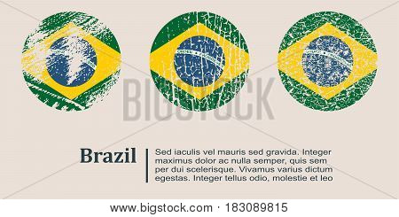Brazil flag design concept. Flags collection textured in grunge style with country name. Image relative to travel and politic themes. Translation of the inscription: Brazil