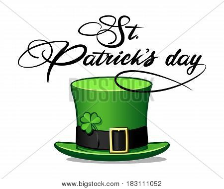 St. Patrick's Day greeting. Green hat. Vintage calligraphy. Vector illustration
