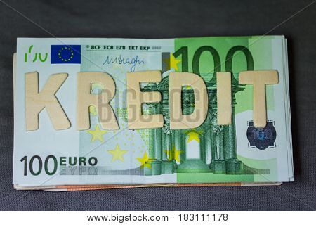 Banknotes € Euros Credit as a word Letters Letters on Money Credit (Text)
