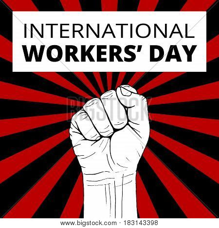 International Workers Day with sketch of fist