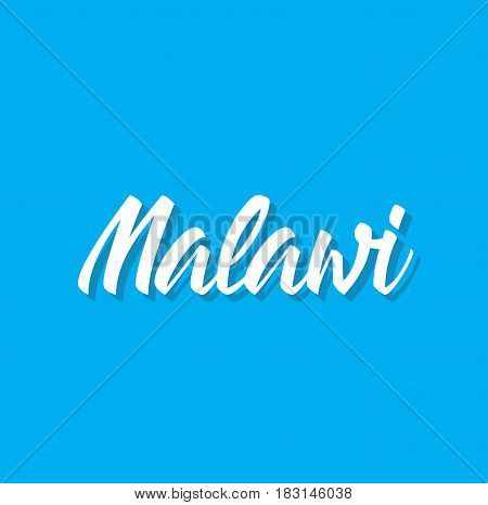 malawi, text design. Vector calligraphy. Typography poster. Usable as background.