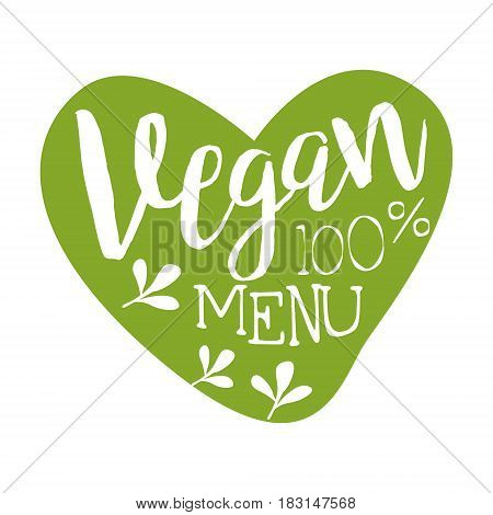 Vegan menu green label in the shape of a heart. Vector illustration for vegetarian restaurant, vegan cafe menu, summer menu, veggie food, restaurant menu, organic shop
