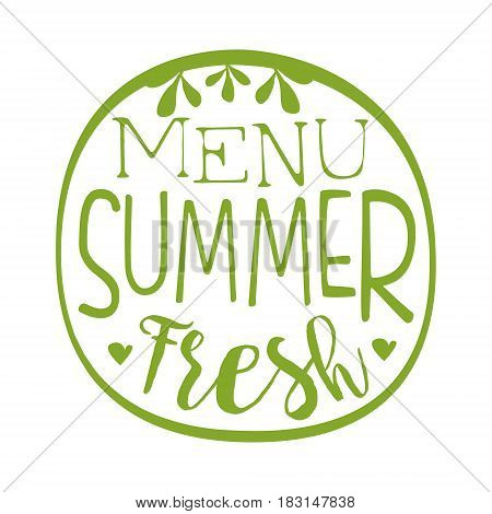 Fresh summer menu green label. Vector illustration for vegetarian restaurant, vegan cafe menu, summer menu, veggie food, restaurant menu, organic shop