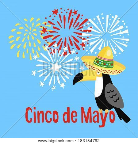 Mexican Cinco de Mayo greeting card, party invitation. Toucan bird with sombrero hat and hand drawn fireworks, vector illustration.