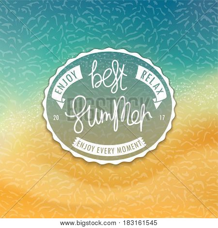 Best Summer. Stylized tropical beachfront background and creative oval label. Sea and sand. Handwritten unique slogan. Vector illustration