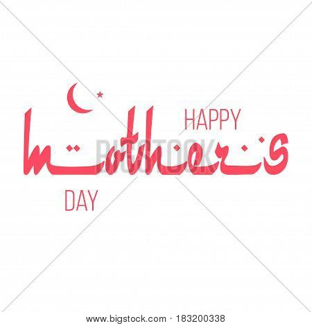 Happy Mothers Day typography design with Arabic font. For Greeting Card. Vector illustration.