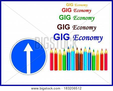 GIG Economy. The economy with all its diversity should reflect all aspects of life.