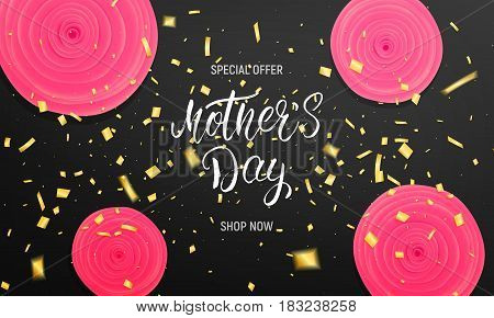Mothers Day background layout. Banner with calligraphy lettering, gold confetti and rose flowers.