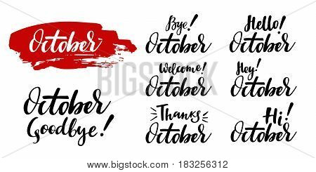 Hello - bye October - fall calligraphic set. Vector isolated illustration: brush calligraphy, hand lettering. For calendar, schedule, diary, journal, postcard, label, sticker and decor
