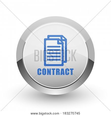 Contract chrome border web and smartphone apps design round glossy icon.
