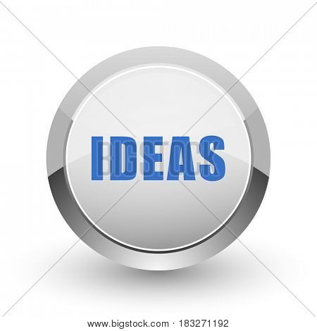 Ideas chrome border web and smartphone apps design round glossy icon.