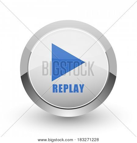Replay chrome border web and smartphone apps design round glossy icon.