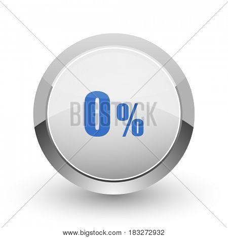 0 percent chrome border web and smartphone apps design round glossy icon.