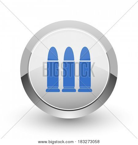Ammunition chrome border web and smartphone apps design round glossy icon.