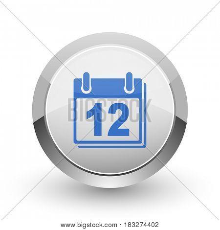 Calendar chrome border web and smartphone apps design round glossy icon.
