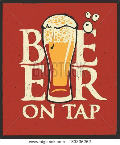 Template vector label for beer on tap with overflowing beer glass on a red shabby background in retro style