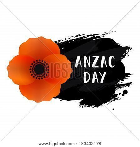 Anzac Day card. Vector illustration of a bright poppy flower. Hand drawn ink background. Remembrance day symbol. Anzac day lettering.