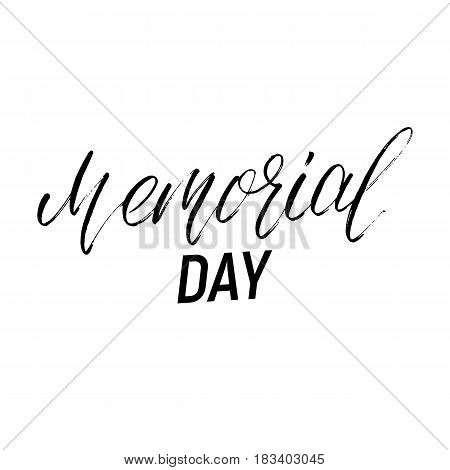 Memorial Day calligraphy. Typography for USA Memorial Day