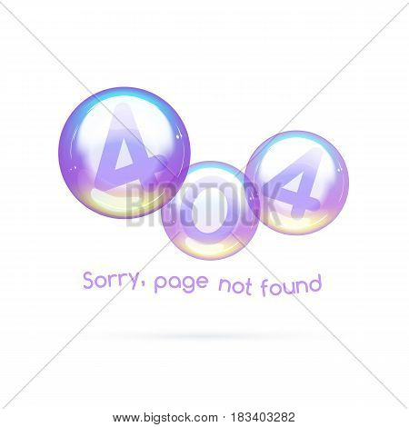 Error 404 page not found. The error message in the soap bubbles