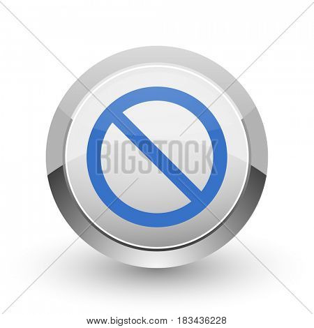 Access denied chrome border web and smartphone apps design round glossy icon.