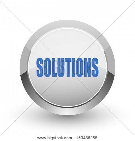 Solutions chrome border web and smartphone apps design round glossy icon.