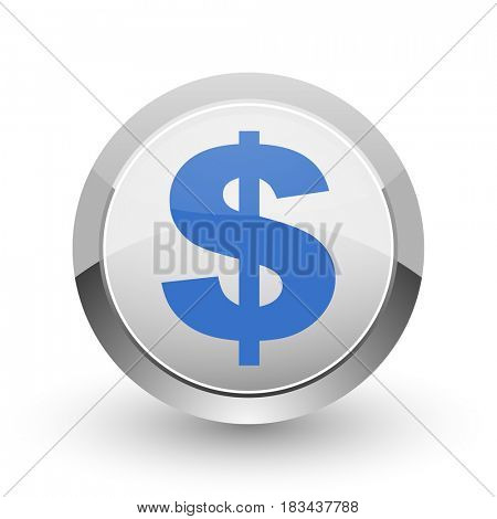 Dollar chrome border web and smartphone apps design round glossy icon.