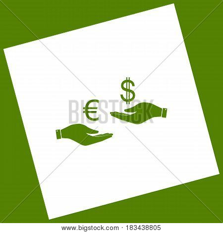 Currency exchange from hand to hand. Euro and Dollar. Vector. White icon obtained as a result of subtraction rotated square and path. Avocado background.
