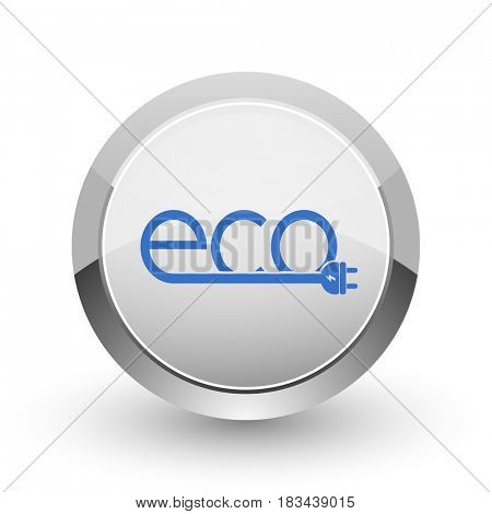 Eco electric plug chrome border web and smartphone apps design round glossy icon.