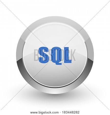 Sql chrome border web and smartphone apps design round glossy icon.