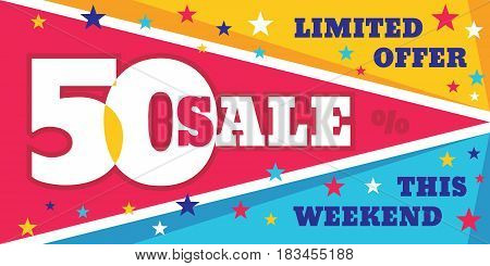 Big sale vector concept banner template - discount 50% off. Special offer creative design layout. this weekend.
