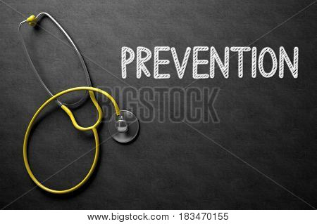 Medical Concept: Top View of Yellow Stethoscope on Black Chalkboard with Medical Concept - Prevention. Medical Concept: Black Chalkboard with Prevention. 3D Rendering.