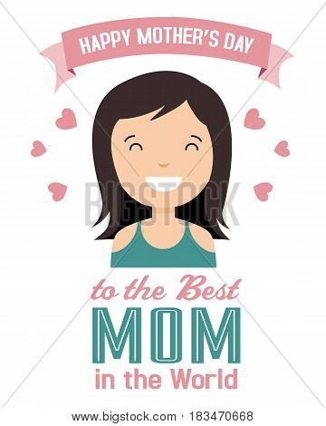 happy mothers day. Avatar smiling mom with text