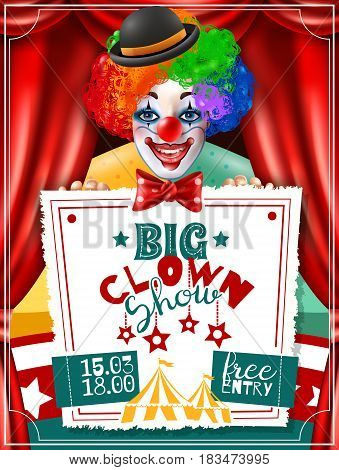 Big circus show performance invitation advertisement poster with smiling clown in bright three color wig vector illustration