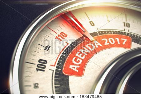 3D Illustration of a Dial with Red Needle Pointing the Caption Agenda 2017. Business Concept.
