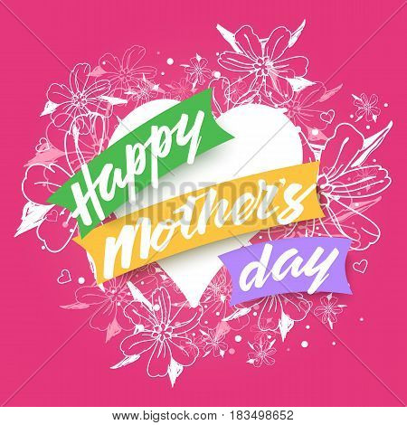 Happy Mothers Day greeting card with heart, floral bouquet and text. Vector illustration fo festive design.