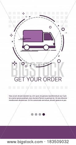 Get Your Order Fast And Reliable Delivery Cargo Shipment Advertisement Banner Banner Vector Illustration