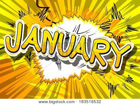 January - Comic book style word on abstract background.