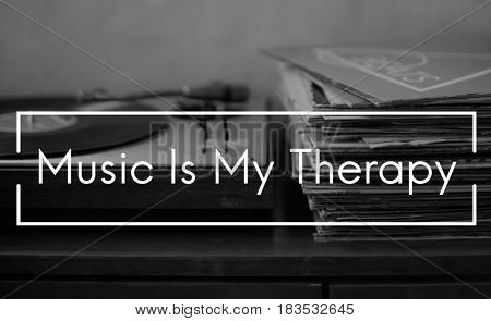 Music Is Life Therapy Harmony Word