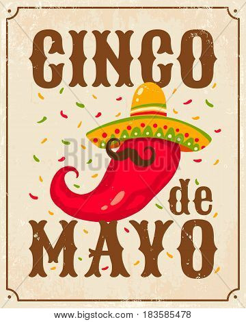 Vector vintage poster for Cinco de Mayo with chili pepper. Chili pepper in sombrero.