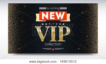 New collection is coming. Luxury, VIP text poster or invitation card. Abstract metallic pattern with golden, shiny, glitter dust. Horizontal picture frame. Template for advertisement, banner, cover.