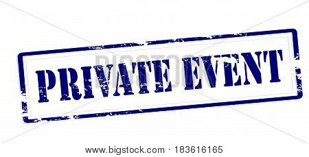 Stamp with text private event inside vector illustration