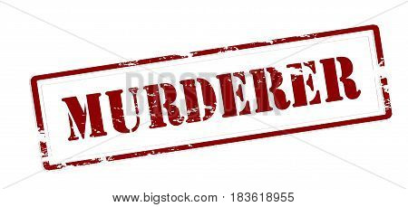 Stamp with word murderer inside vector illustration