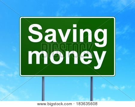 Finance concept: Saving Money on green road highway sign, clear blue sky background, 3D rendering