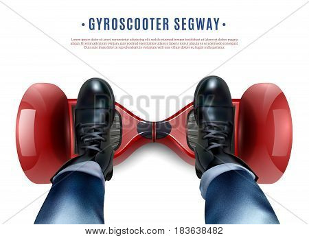 Riders feet in black shoes on red two-wheeled self-balancing gyro scooter realistic top view vector illustration