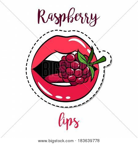 Fashion patch element with quote, Raspberry lips. Vector illustration