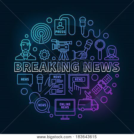 Breaking news colorful ine illustration - vector sign made with microphone, journalist, camera, satellite and other media icons in thin line style on dark background