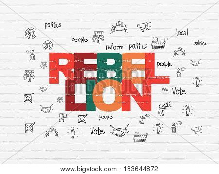 Politics concept: Painted multicolor text Rebellion on White Brick wall background with  Hand Drawn Politics Icons