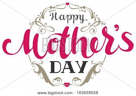 Happy Mothers Day. Handwritten lettering text for greeting card. Isolated on white vector illustration