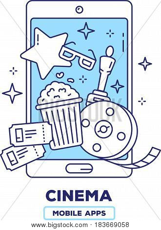 Vector creative illustration of mobile phone with popcorn, movie tickets, bobina film, award statuette on white background. Event cinema application concept with heading. Thin line art flat design of cinema guide mobile app for web, site, banner
